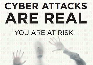 Cyber Attacks Are Real You Are at Risk